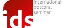 Internacionální Doktorandský Seminář (IDS) jako podpora rozvoje mezinárodních institucionálních partnerství